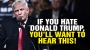 Artwork for If you HATE Donald Trump, you'll want to hear this