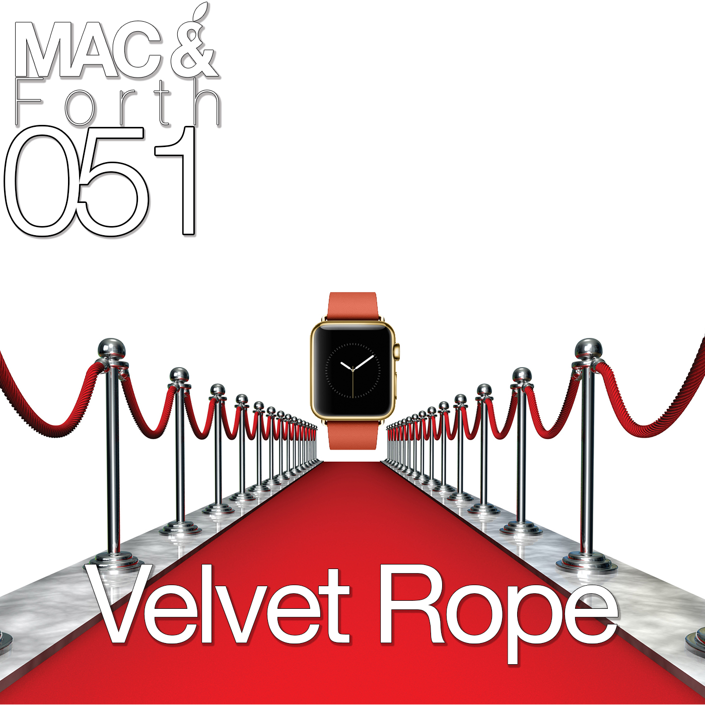 The Mac & Forth Show 051 - Velvet Rope