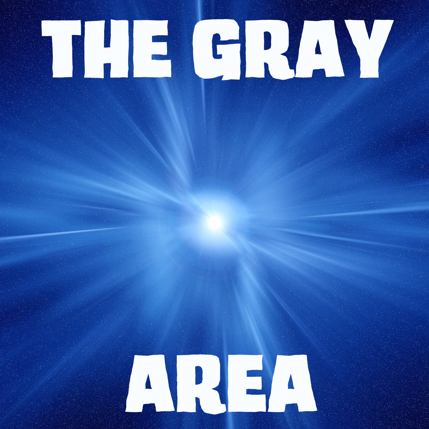 """""""    The Gray Area """" Podcast"""