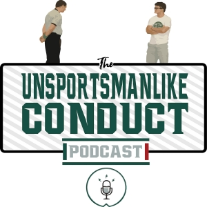 Unsportsmanlike Conduct Podcast