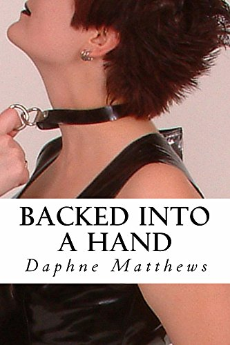 Backed Into a Hand by Daphne Williams