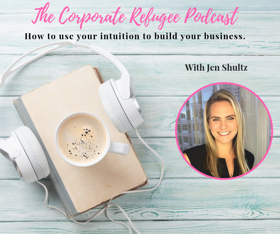 Episode #25 - How to use your intuition to build your business with Jen Shultz  show art