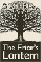 Artwork for Greg Hickey: The Friar's Lantern