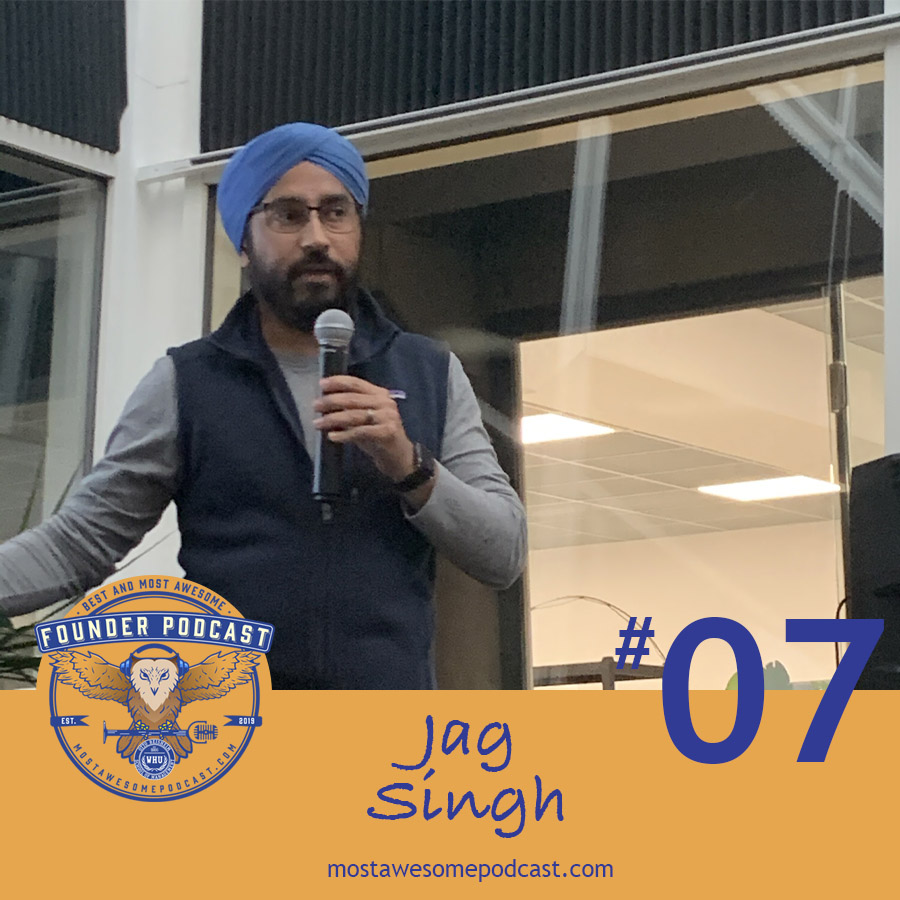 Ep. 7 - Acceleration and Angel Investing with Jag Singh