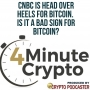Artwork for CNBC Is Head Over Heels for Bitcoin. Is It a Bad Sign for Bitcoin?