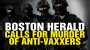 Artwork for Boston Herald calls for mass executions of anti-vaxxers
