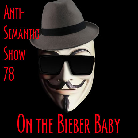 Episode 78 - On the Bieber Baby