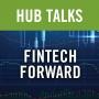 Artwork for FinTech Forward: Regulatory Due Diligence in Deal Transactions