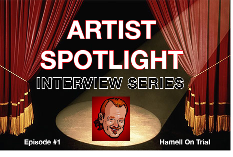 ARTIST SPOTLIGHT #1- Ed Hamell, Hamell On Trial