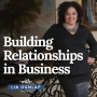Artwork for EP12: Building Relationships in Business