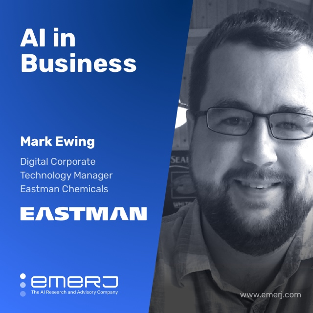 Identifying AI Opportunities, a Key to AI Readiness - with Mark Ewing of Eastman Chemicals