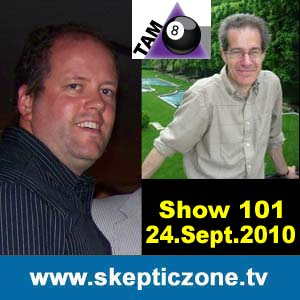 The Skeptic Zone #101 - 24.Sep.2010