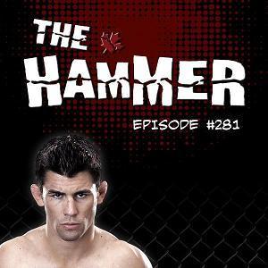 The Hammer MMA Radio - Episode 281