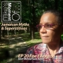 Artwork for Mike's Moment Of... Jamaican Myths & Superstitions EP 020