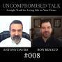 Artwork for Uncompromised Talk with Antony Davies and Ron Renaud