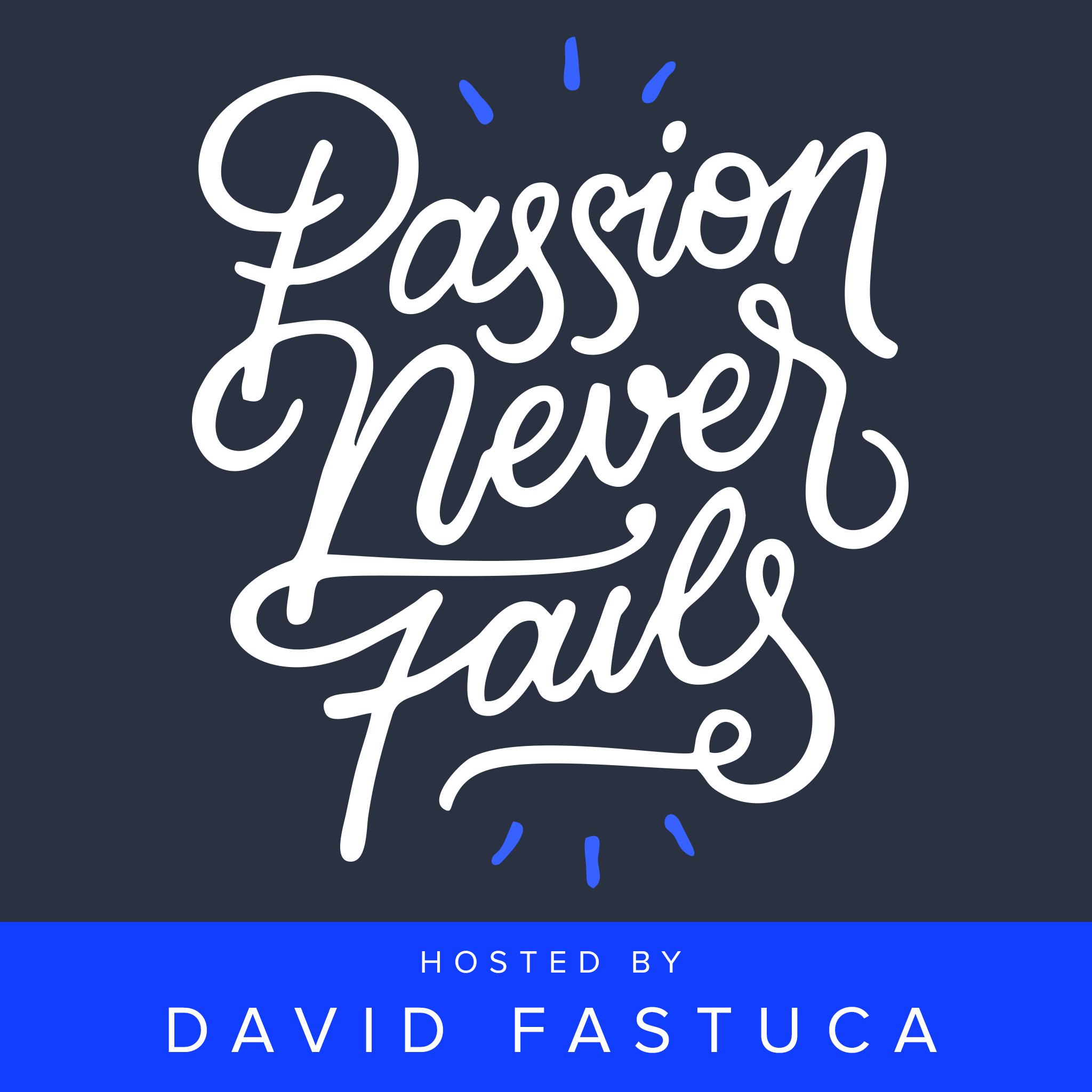 Passion Never Fails show art
