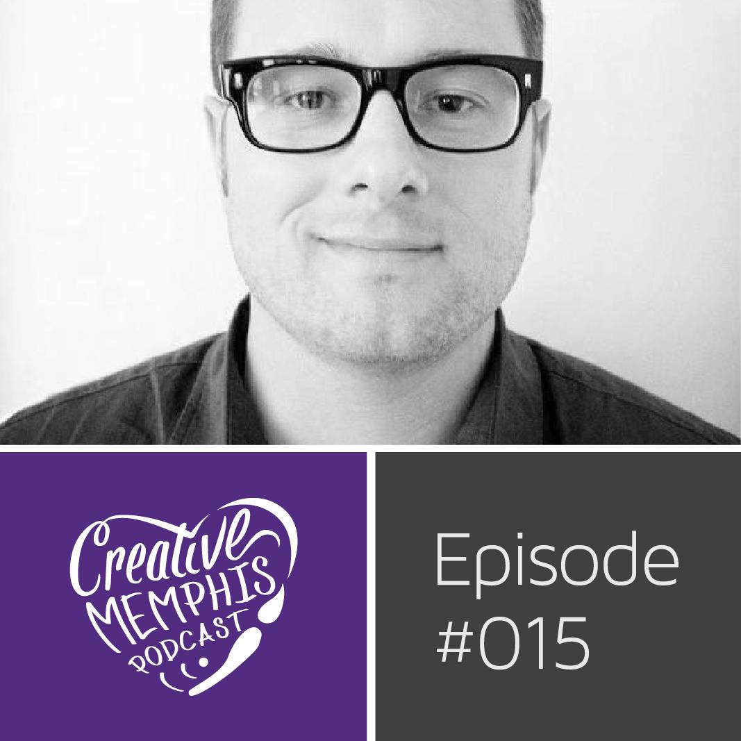 Episode #015: Josh Horton | Creative Works