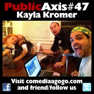 Public Axis #47: Kayla Kromer