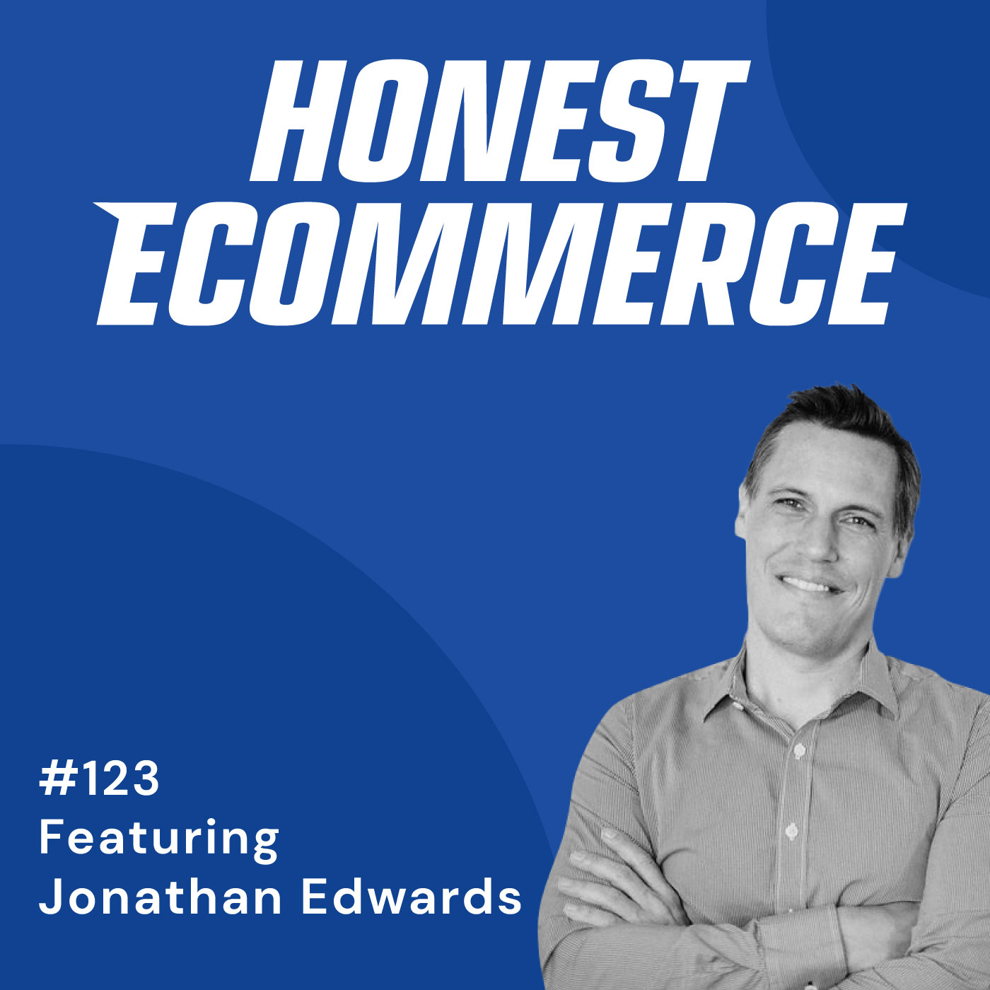 123 | Embracing Your Struggle When Starting Up | with Jonathan Edwards