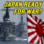 Artwork for #130 Japan Readies for WAR with China