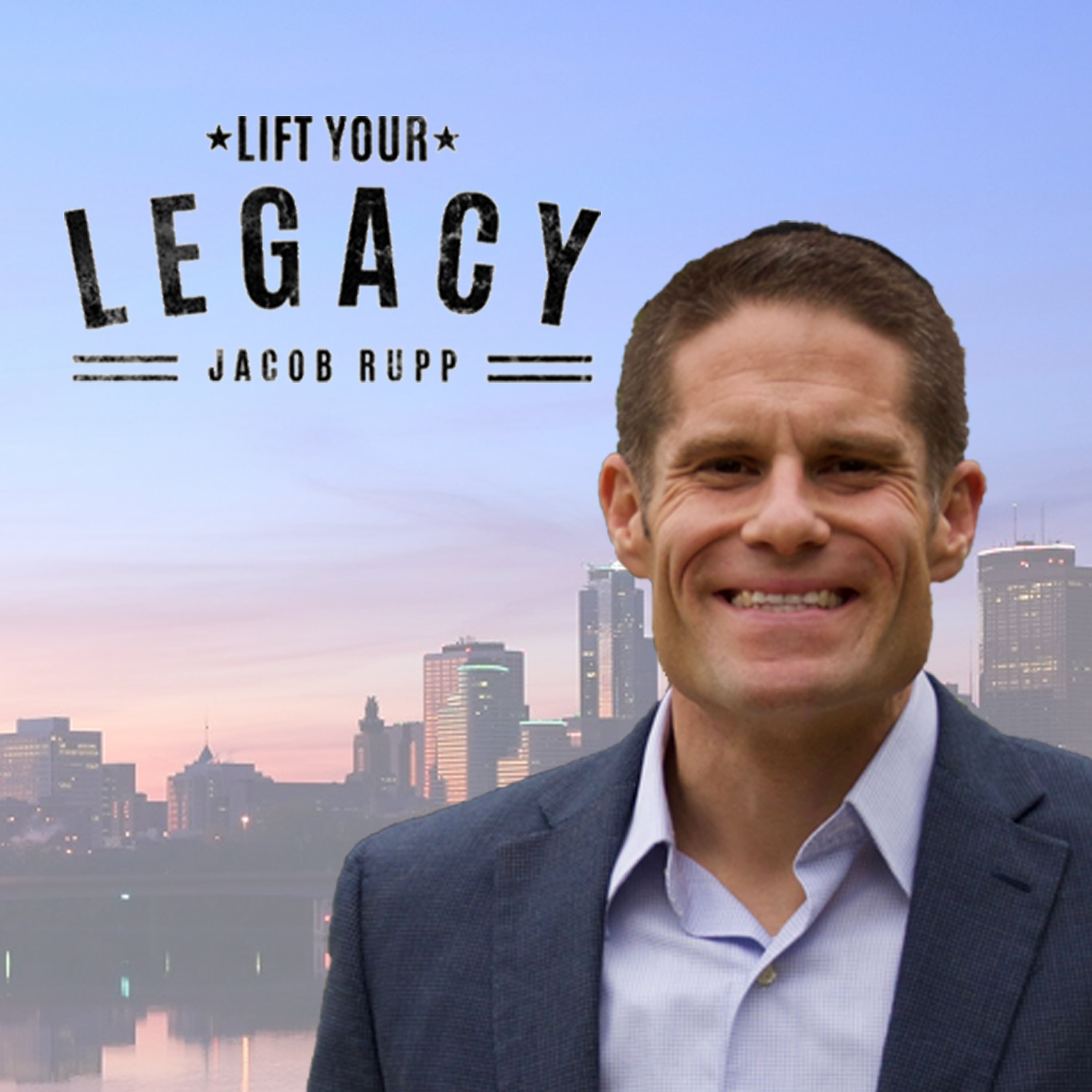 Lift Your Legacy Podcast with Rabbi Jacob Rupp show art