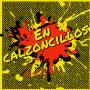 Artwork for En calzoncillos 8: Estamo' En Crisi'