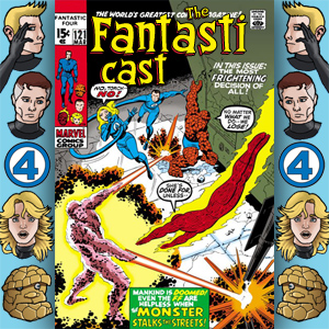 Episode 121: Fantastic Four #105 - The Monster In The Streets