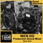 Artwork for 048 Nick Do - Production Sound Mixer and Boom Op based out of New York
