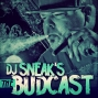 Artwork for DJ Sneak   The Budcast   Episode 40