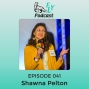 Artwork for EP041 - Why settle for a half-lived life when EXCELLENCE is an option with Shawna Pelton