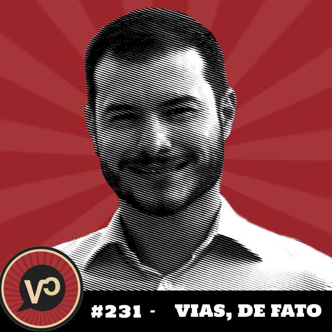 """#231 """"Vias, de fato"""" - com Juliano Medeiros"""