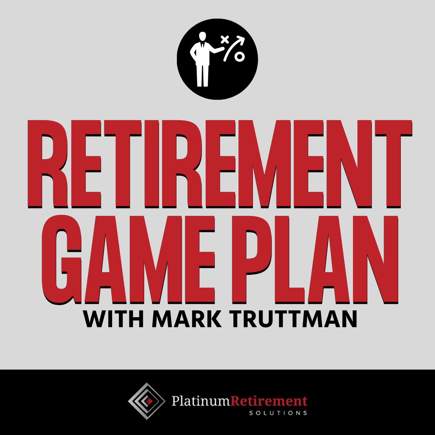 Retirement Game Plan with Mark Truttman