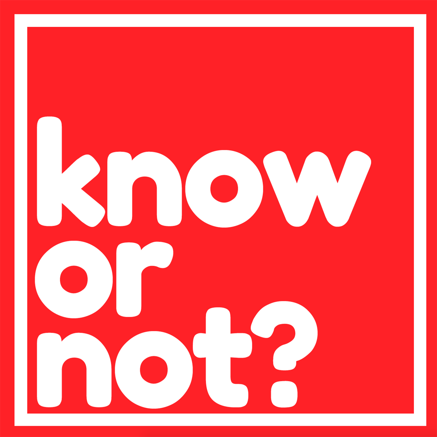 Know Or Not? show art