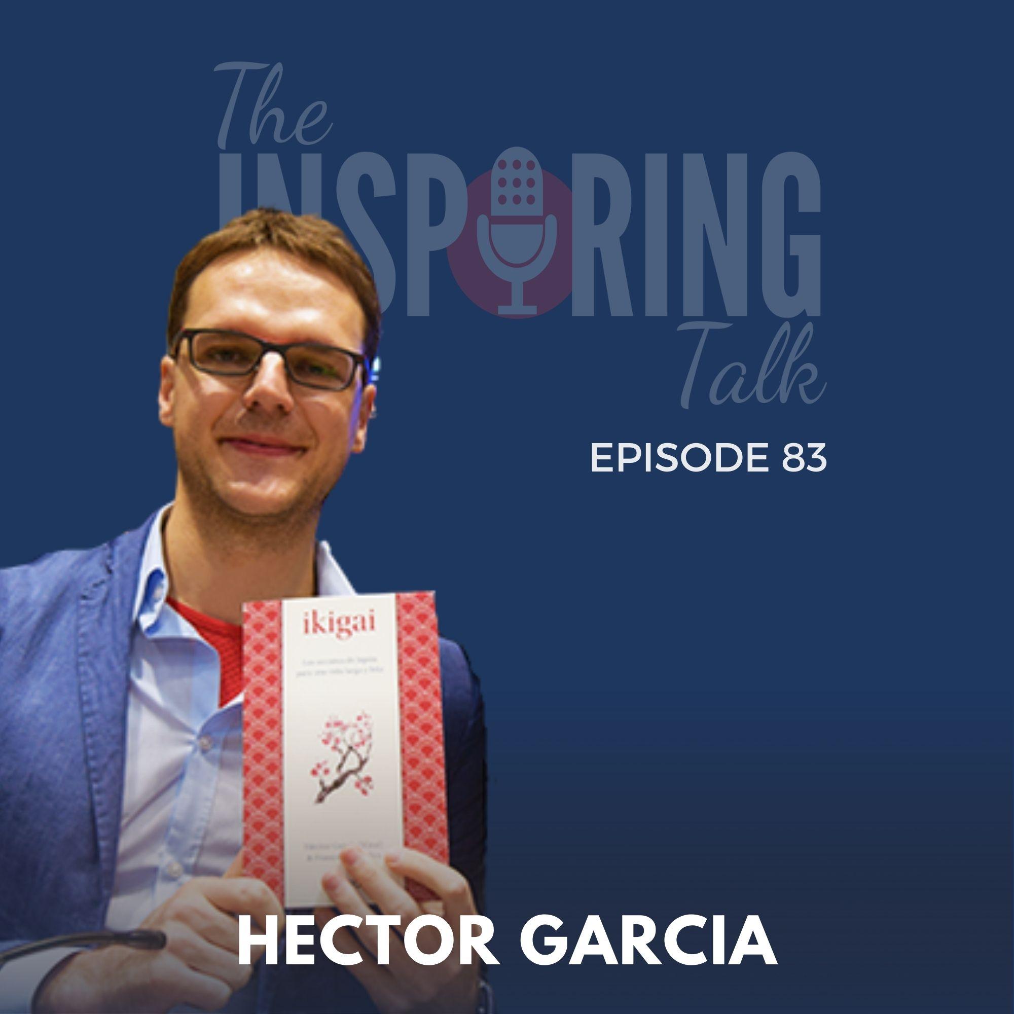 Hector Garcia, Author of International Bestseller Ikigai on Longevity and Happy Life: TIT83