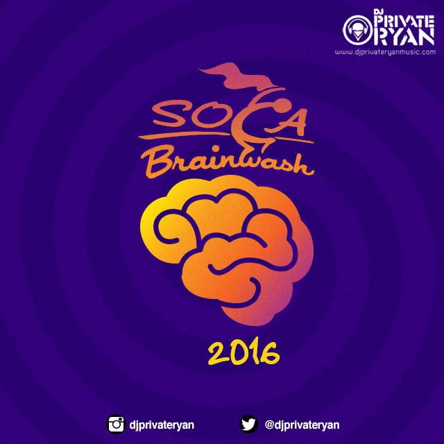 Private Ryan Presents Soca Brainwash 2016