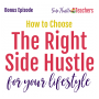 Artwork for How to Choose the Side Hustle That's Right for You