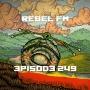Artwork for Rebel FM Episode 249 - 03/20/2015