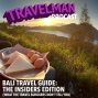 Artwork for BALI TRAVEL GUIDE: THE INSIDERS EDITION (WHAT THE TRAVEL BLOGGERS DON'T TELL YOU)
