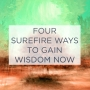 Artwork for 4 Surefire Ways To Gain Wisdom Now