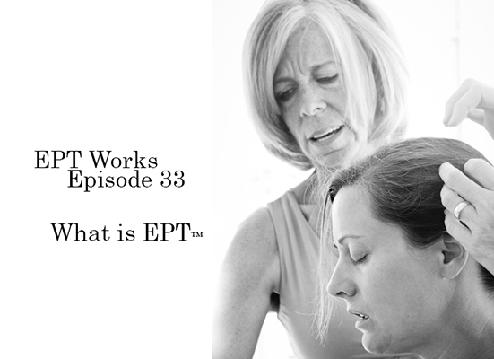What is EPT™| Episode 33| EPTworks Listen, Love, Give Podcast | Holistic Emotional Therapy | Forgiveness