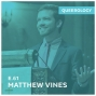 Artwork for Matthew Vines on the State of the Movement - E61
