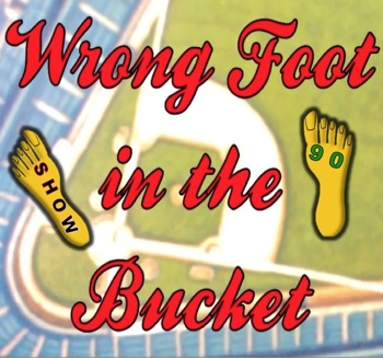 EP090--Wrong Foot in the Bucket
