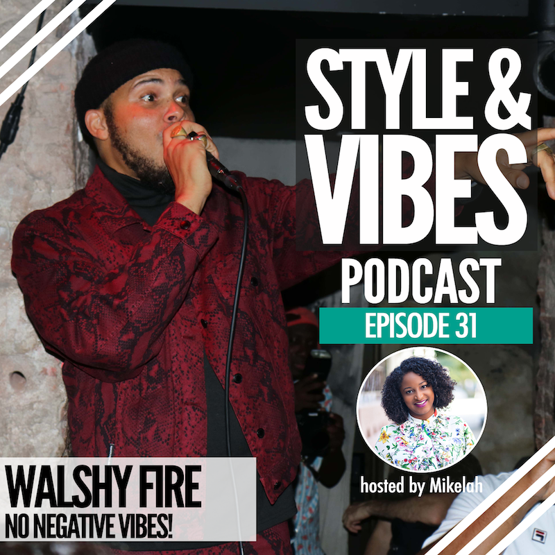 SV 31. Walshy Fire, No Negative Vibes!