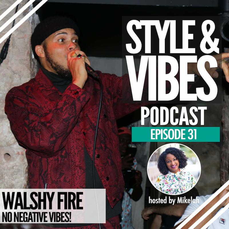 SV 31. Walshy Fire, No Negative Vibes!
