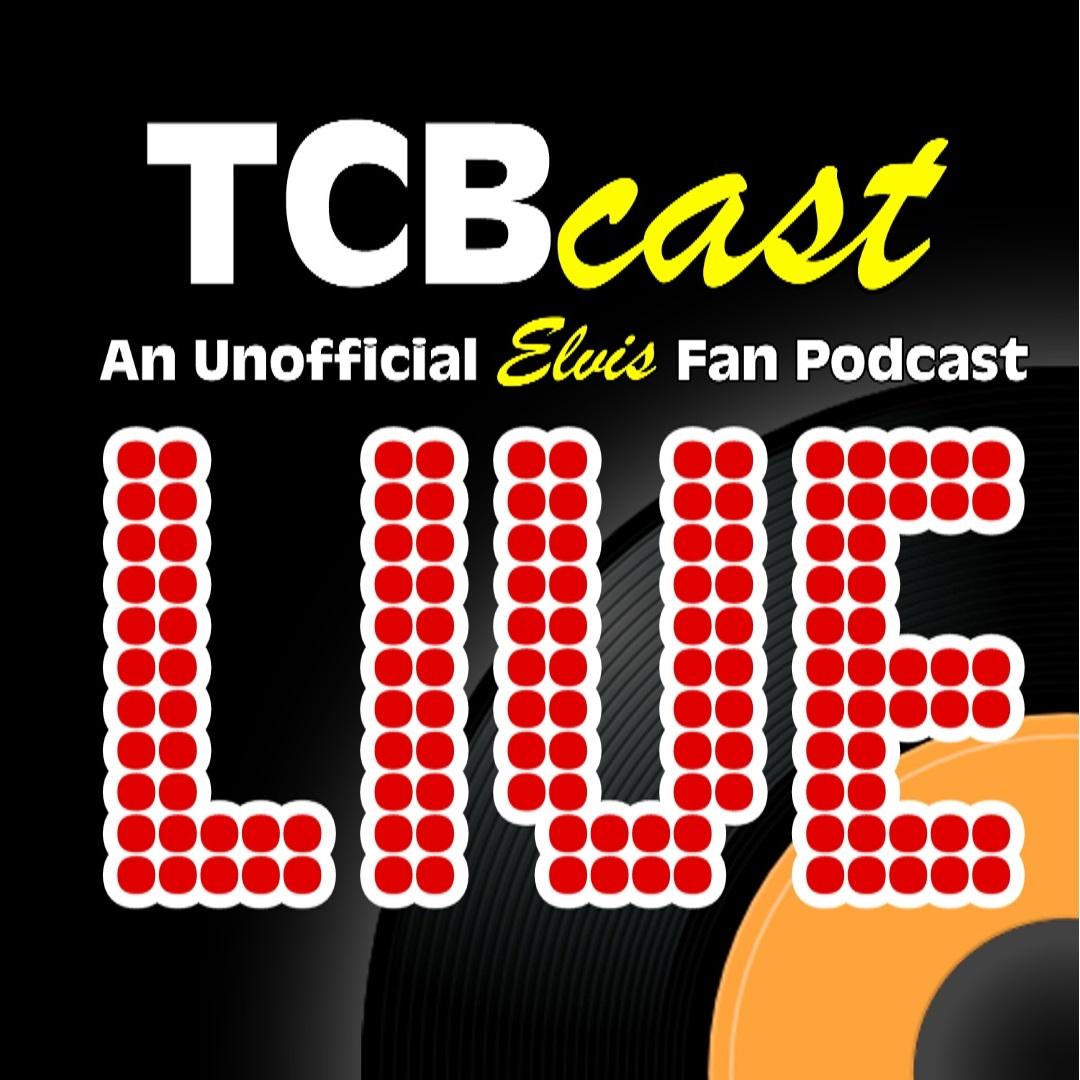 TCBCast Bonus #5: LIVE Elvis Movie Trailer Marathon show art