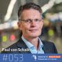 Artwork for #053 Paul van Schaik, NS en FTE Groep - Wij is belangrijker dan Why