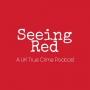 Artwork for Seeing Red Episode 20: Elaine O'Hara