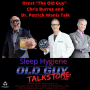 Artwork for Old Guy Talks Sleep Hygiene - More Than a Shower Before Bed
