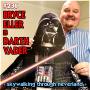 Artwork for 236: Bryce Eller is Darth Vader
