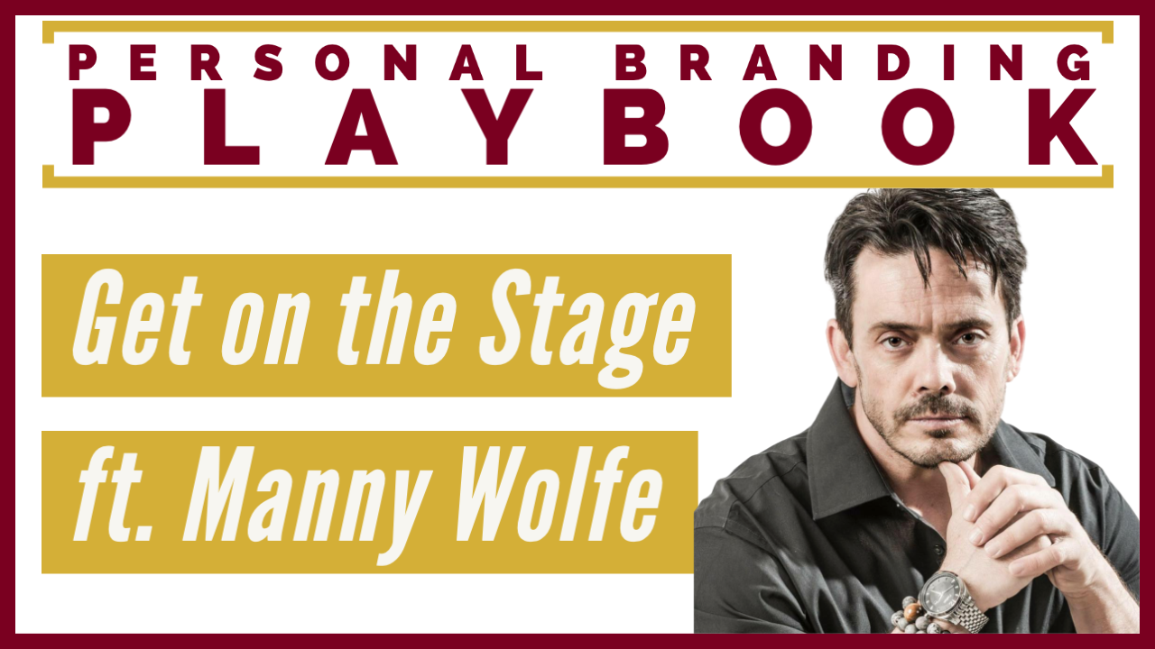 Get on the Stage w/ Manny Wolfe